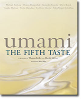 umami : THE FIFTH TASTE