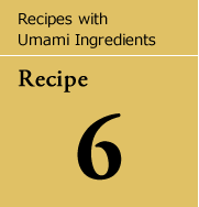 Recipes with Umami Ingredients