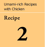 Umami-rich Recipes with Chicken