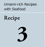 Umami-rich Recipes with Seafood